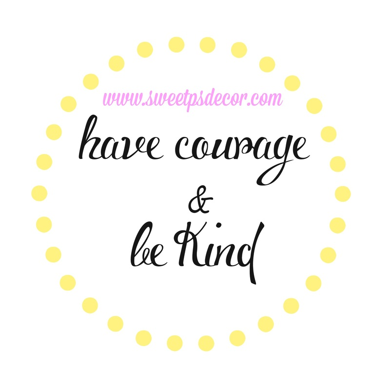 Have Courage and be kind, free printable